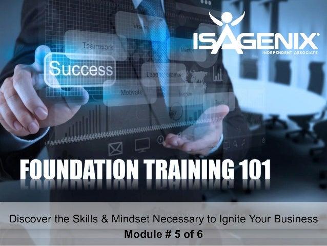 Foundation training 101   module #5