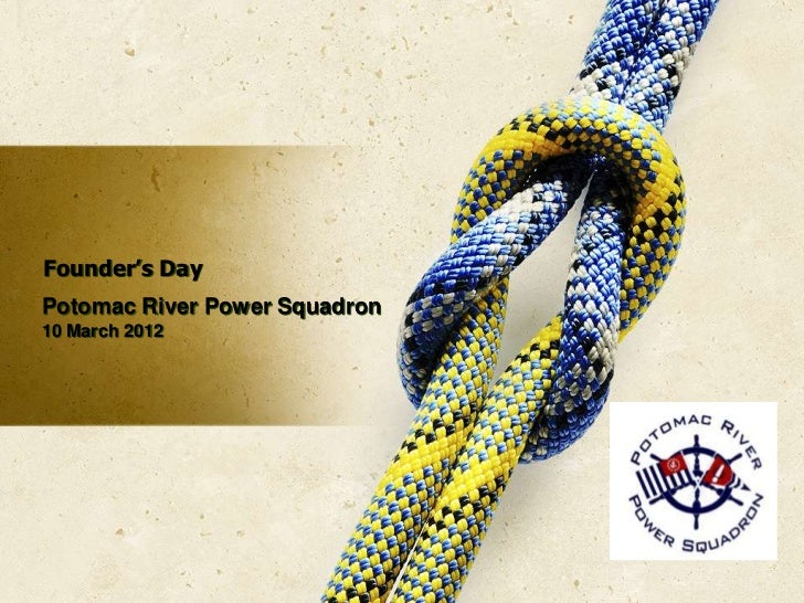 Founder's DayPotomac River Power Squadron10 March 2012