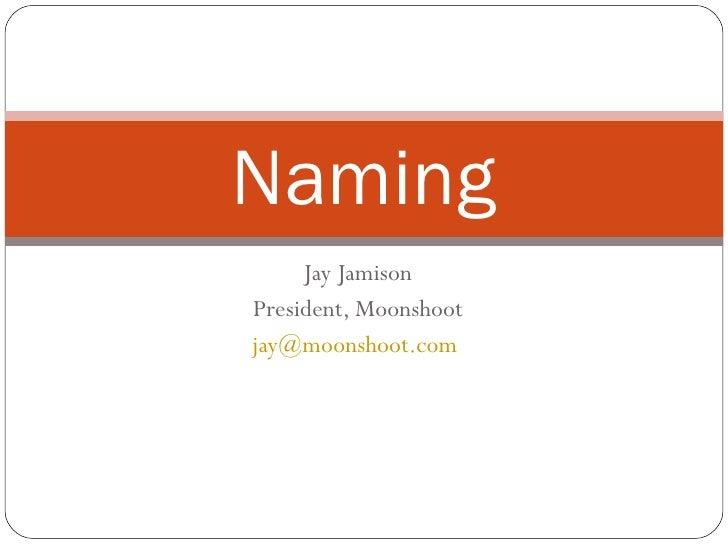 Founders Institute Naming Talk June 2 2009 Slideshare Version