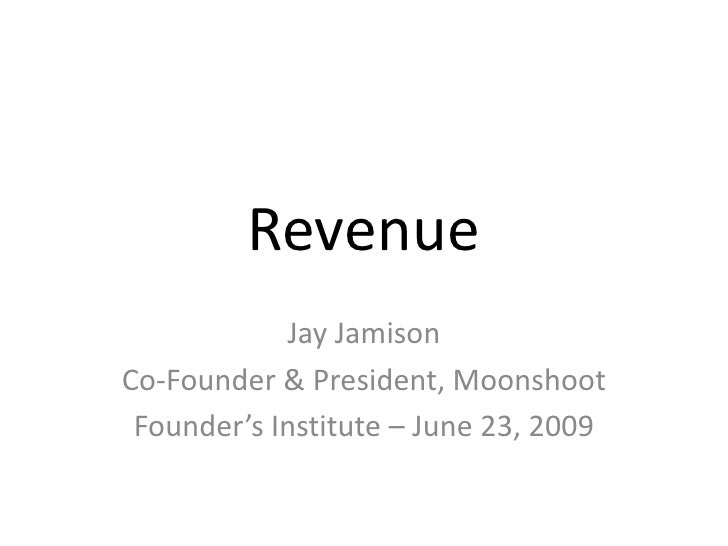 Jay Jamison Business Model Presentation -- Founders Institute 2009