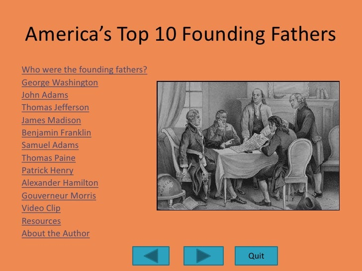 Our Founding Fathers Affect on the Past, Present, and