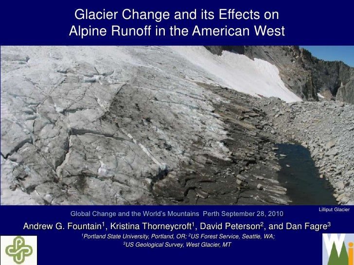 Variations in glacier retreat in the American West, implications for water resources [Andrew Fountain]