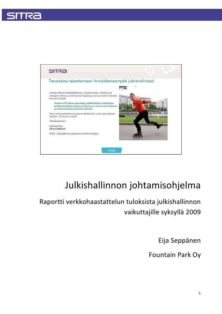Julkishallinnon johtamisohjelma Raportti verkkohaastattelun tuloksista julkishallinnon                            vaikutta...