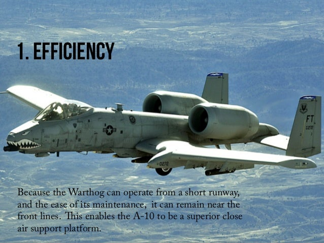 Four Factors That Make The A 10 Thunderbolt Ii Hard To Replace