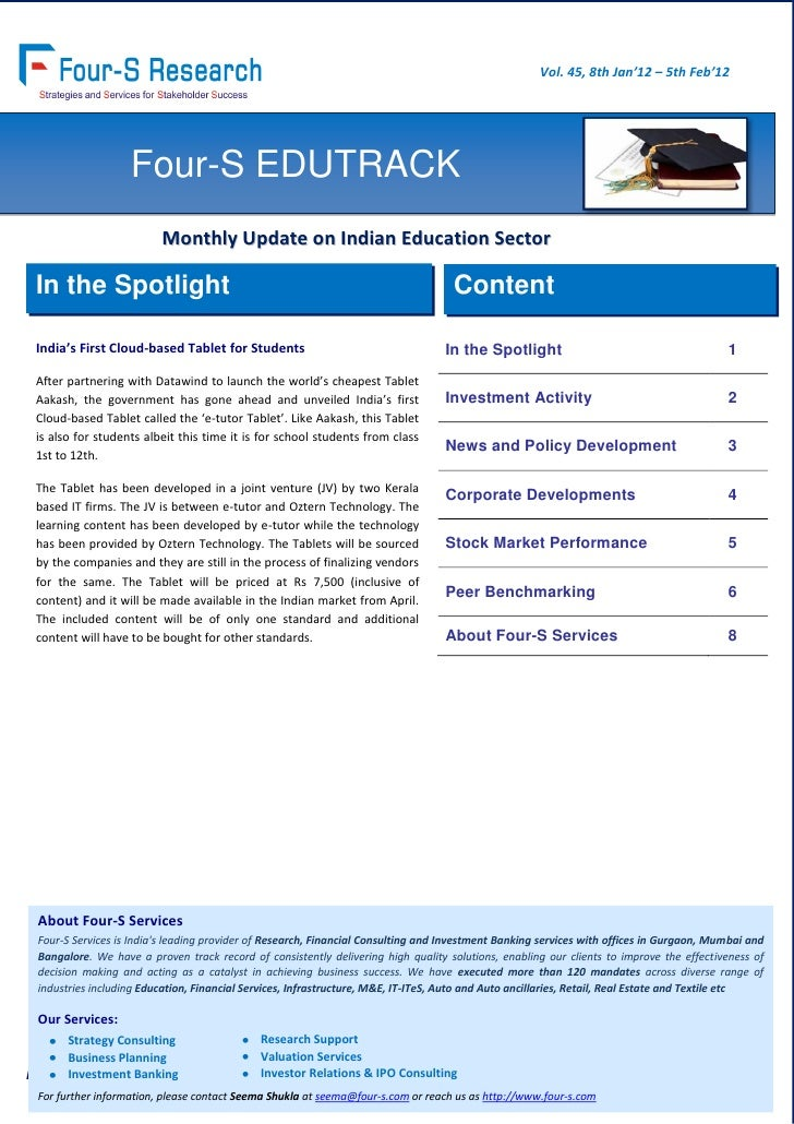 Vol. 45, 8th Jan'12 – 5th Feb'12                   Four-S EDUTRACK                         Monthly Update on Indian Educat...
