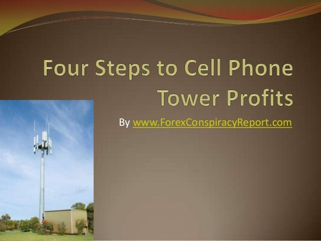 Four Steps to Cell Phone Tower Profits