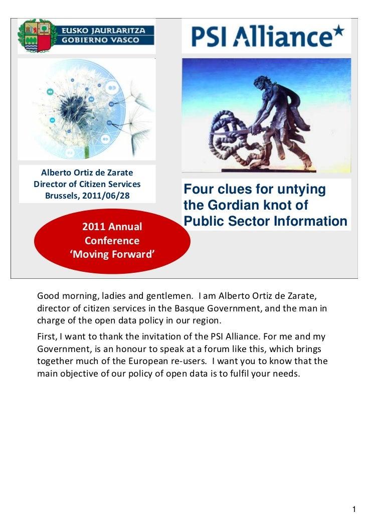 Alberto Ortiz de ZarateDirector of Citizen Services   Brussels, 2011/06/28                                    Four clues f...
