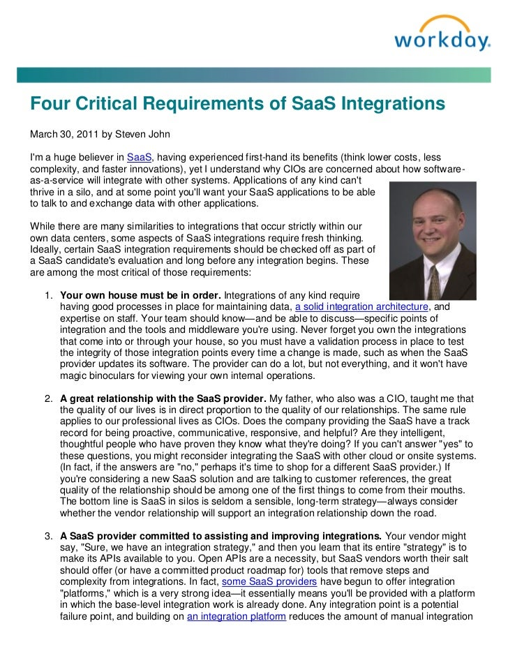 Four Critical Requirements of SaaS IntegrationsMarch 30, 2011 by Steven JohnIm a huge believer in SaaS, having experienced...