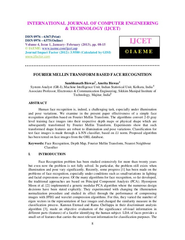 Fourier mellin transform based face recognition
