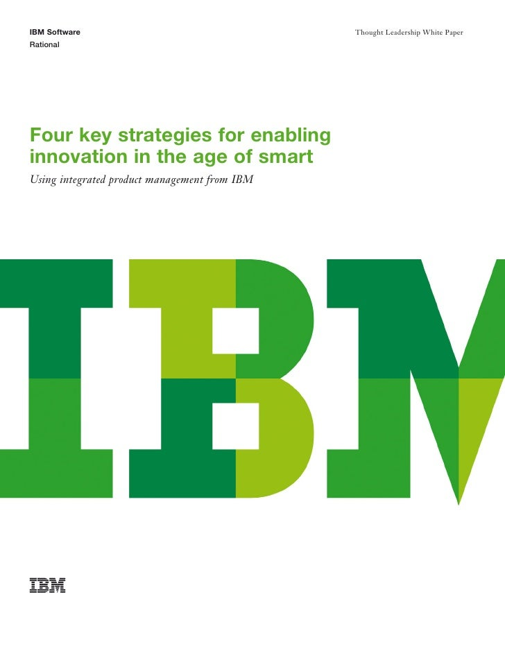 IBM Software                                   Thought Leadership White PaperRationalFour key strategies for enablinginnov...