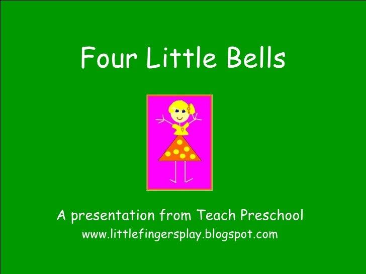Four Little Bells