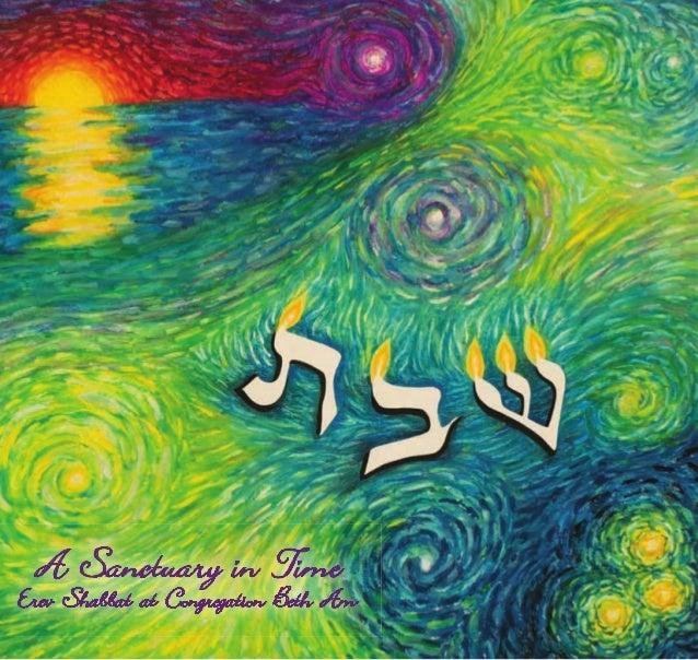 A Sanctuary in Time Erev Shabbat at Congregation Beth Am