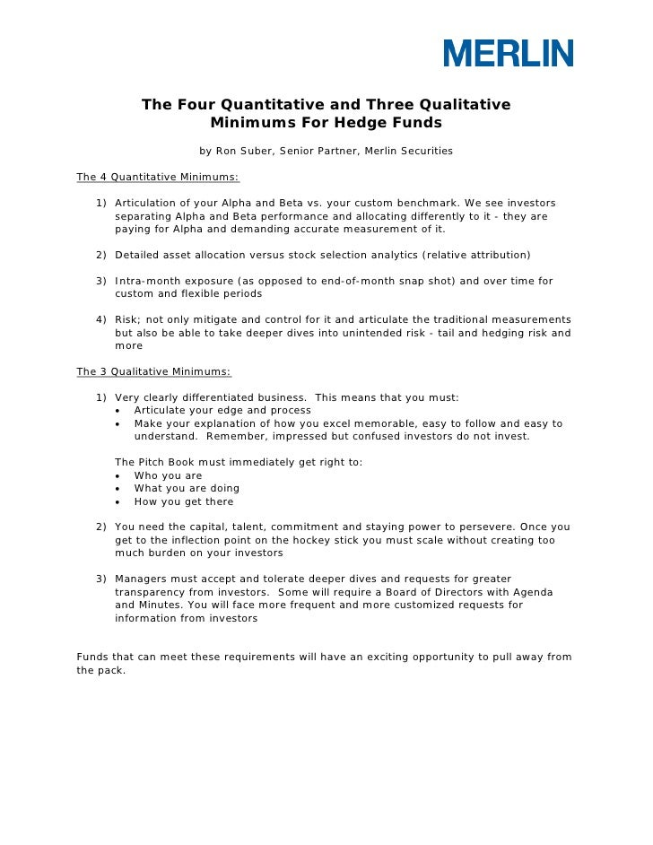 The Four Quantitative and Three Qualitative                   Minimums For Hedge Funds                       by Ron Suber,...