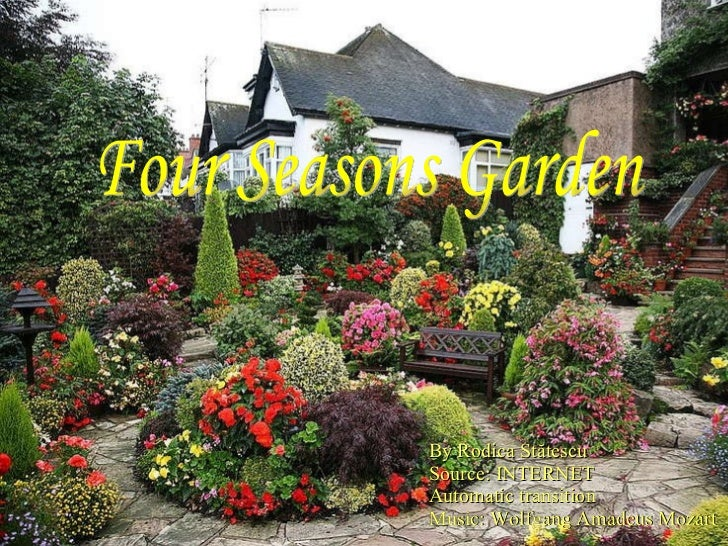 Four seasons garden