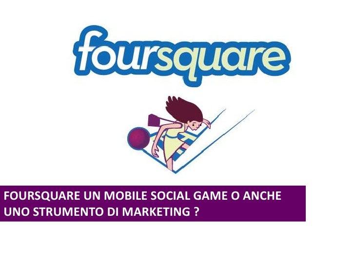 Foursquare come strumento di marketing