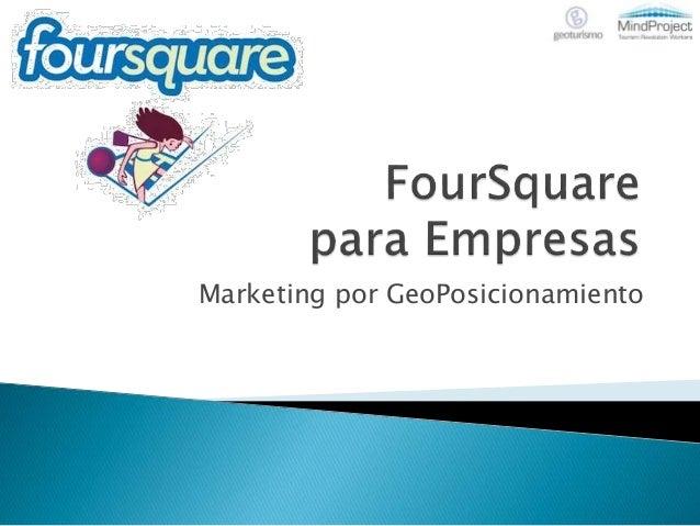Foursquare para-empresas-100524214528-phpapp01
