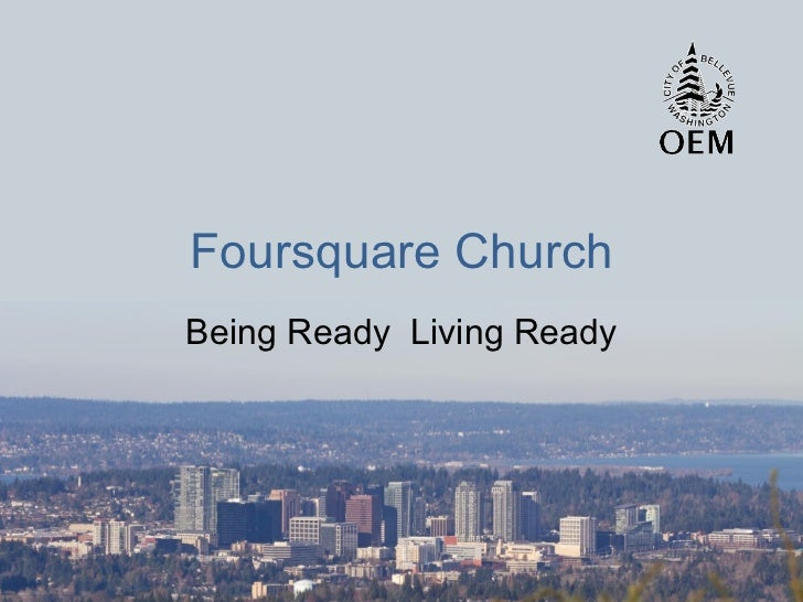 Foursquare Church Being Ready  Living Ready