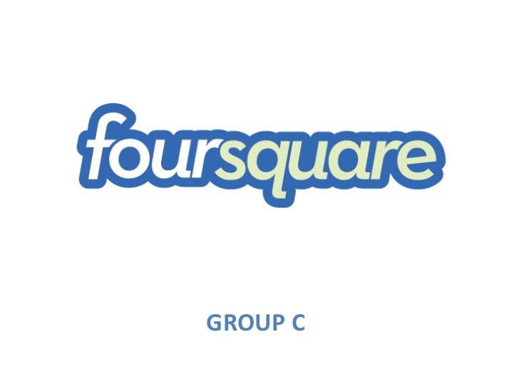 foursquare - Group C