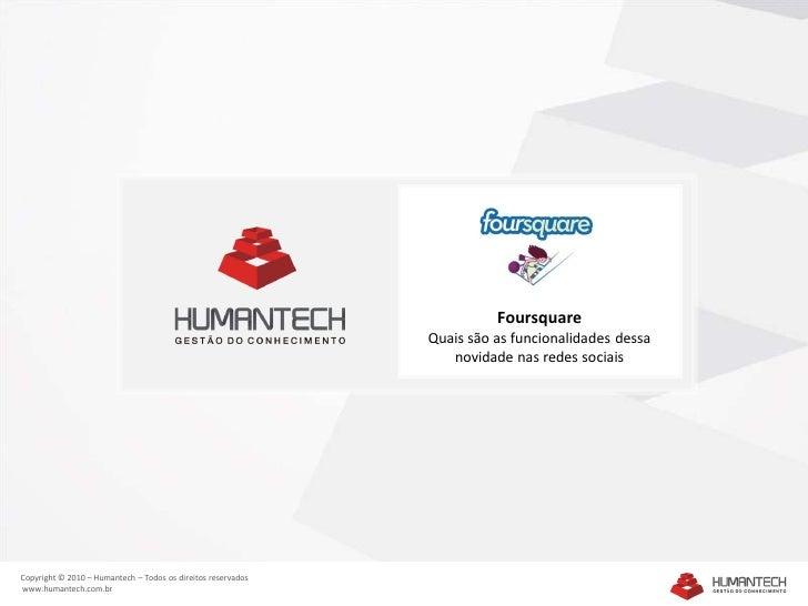 Foursquare - Humantech
