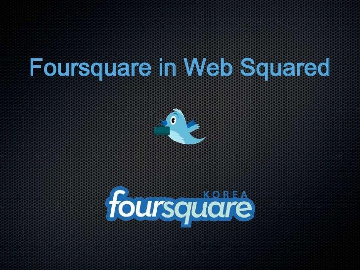 Foursquare in web squared 20100805