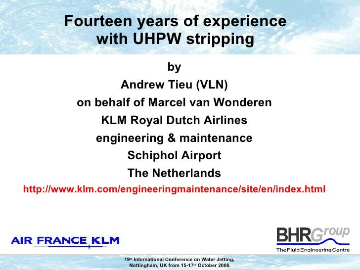 Fourteen years of experience with UHPW stripping <ul><li>by </li></ul><ul><li>Andrew Tieu (VLN) </li></ul><ul><li>on behal...