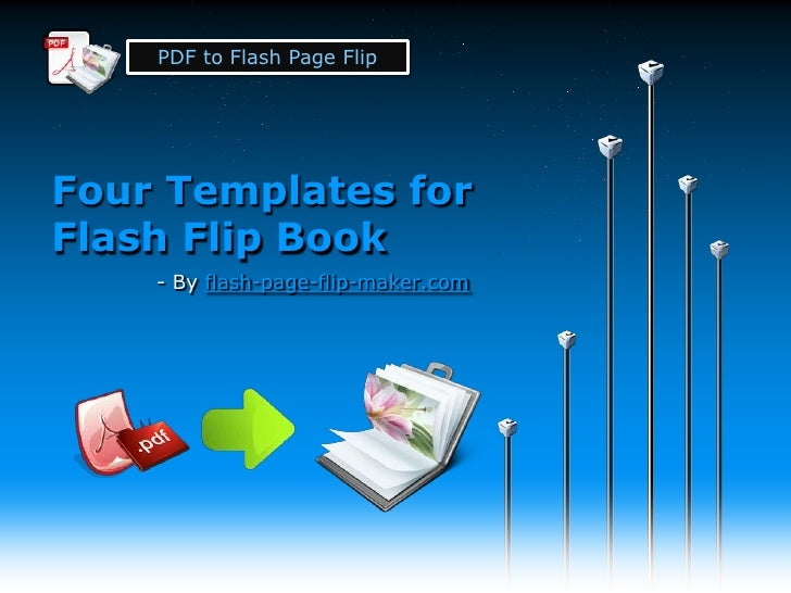 PDF to Flash Page FlipFour Templates forFlash Flip Book    - By flash-page-flip-maker.com