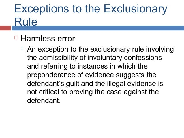 Info on the 4th amendment, specifically the Exclusionary Rule.?