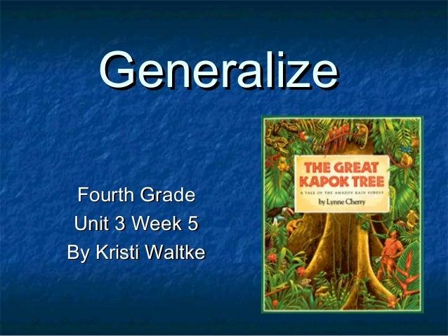Generalize Fourth Grade Unit 3 Week 5 By Kristi Waltke