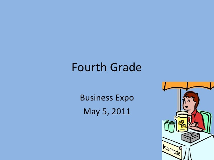 Fourth grade business expo