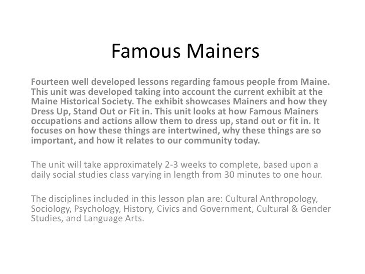 Famous MainersFourteen well developed lessons regarding famous people from Maine.This unit was developed taking into accou...