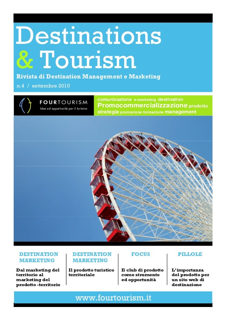 Destinations& TourismRivista di Destination Management e Marketingn.4 / settembre 2010                                    ...
