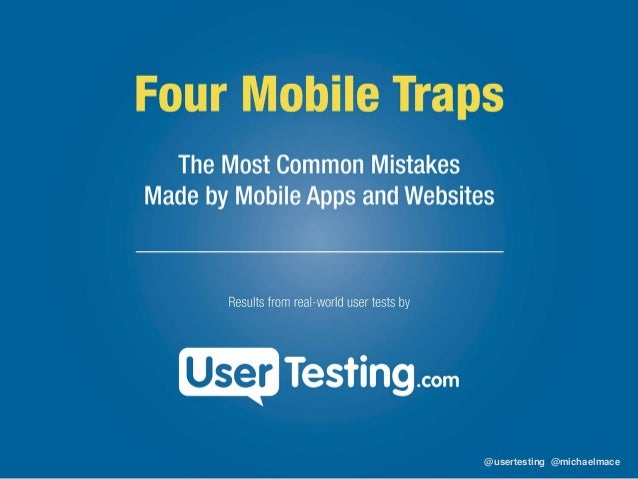 Four Most Common Mistakes Made on Mobile Sites and Apps Webinar Slides