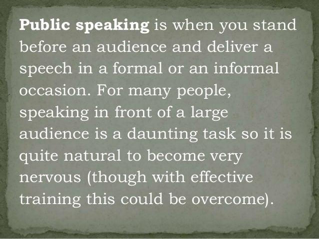 In terms of Public speaking, Is Spontaneous speaking when:?