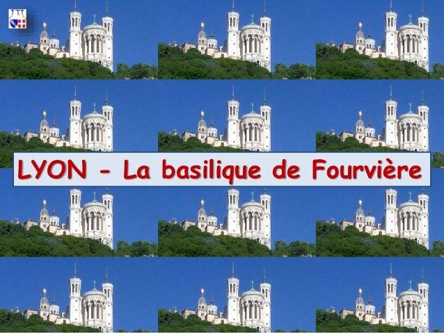 LYON - La basilique de Fourvière