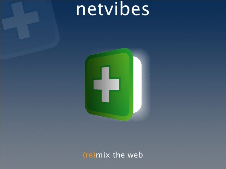 netvibes     (re)mix the web