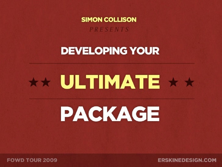 Developing Your Ultimate Package