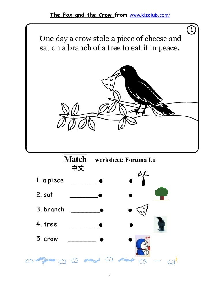 The Fox and the Crow from www.kizclub.com/             Match   worksheet: Fortuna Lu              中文1. a piece    _______●...