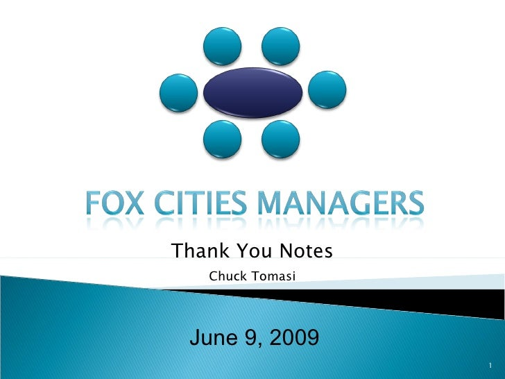 June 9, 2009 Thank You Notes Chuck Tomasi