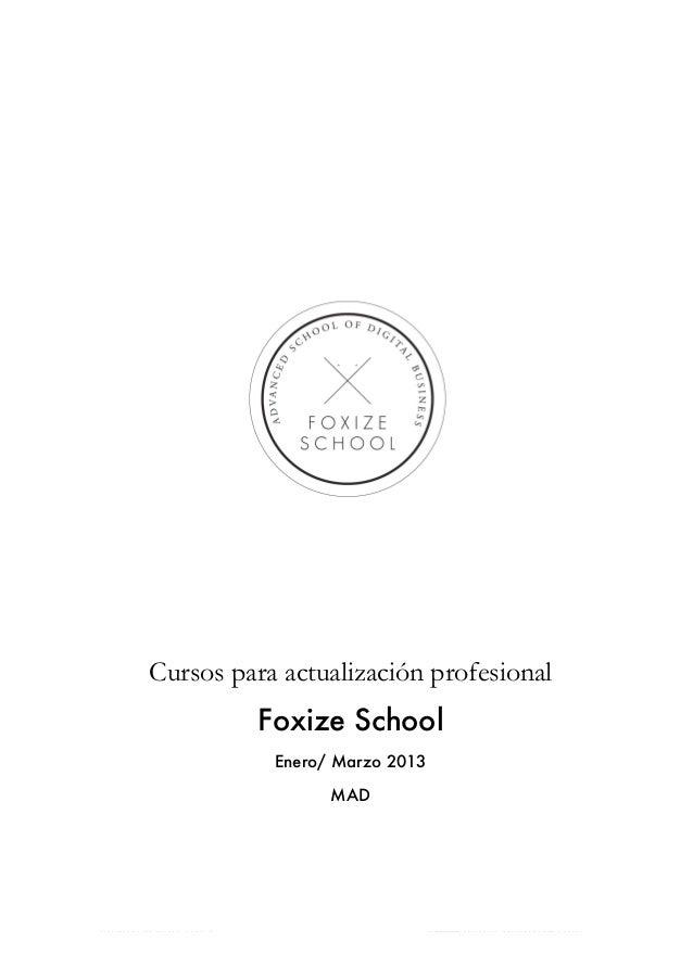 [MADRID]: Catálogo de cursos Foxize School