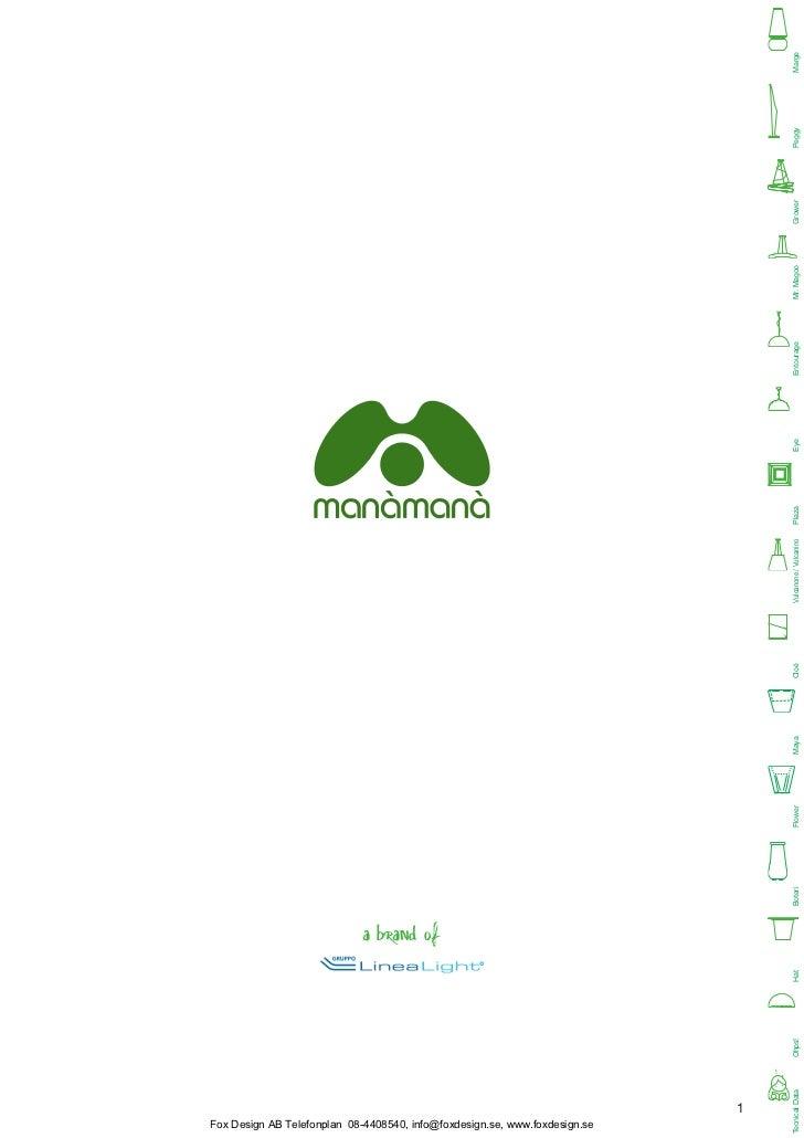a brand ofFox Design AB Telefonplan 08-4408540, info@foxdesign.se, www.foxdesign.se                                       ...