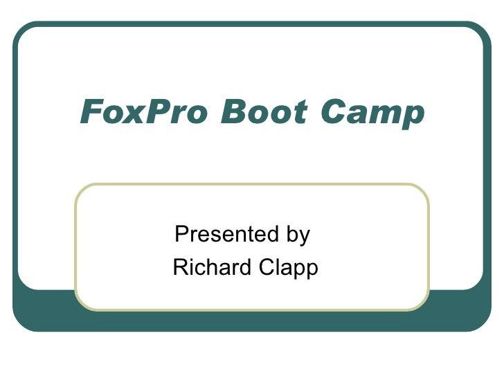 Fox Pro Boot Camp Syllabus