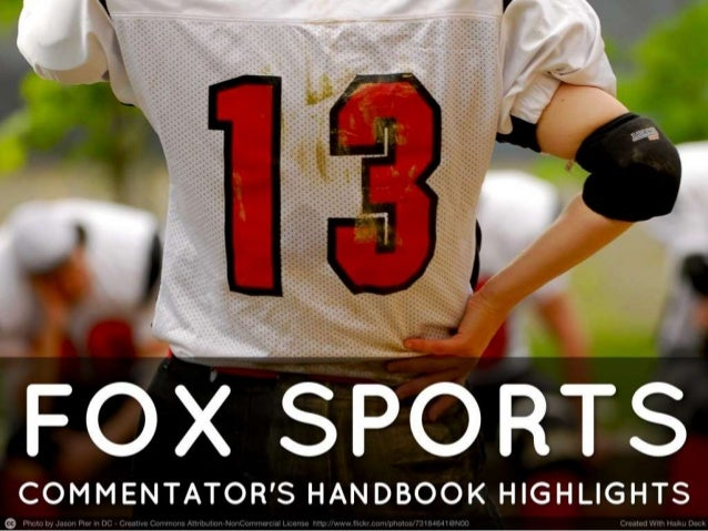 FOX Sports Commentator's Handbook Highlights