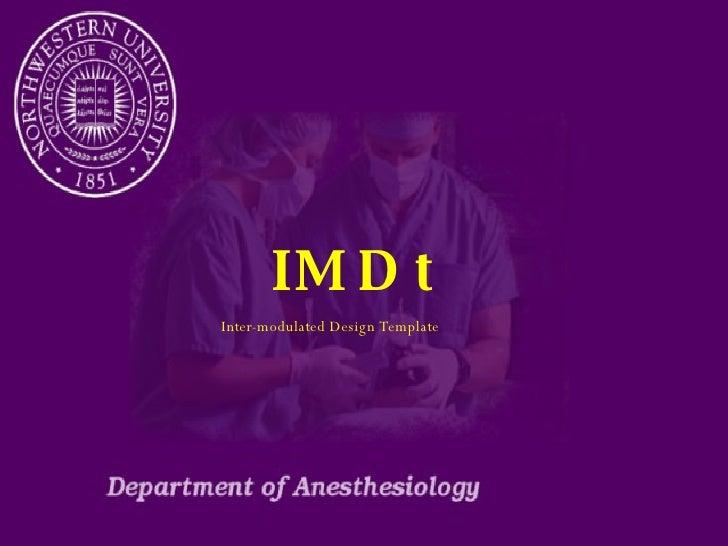 IMDt Inter-modulated Design Template