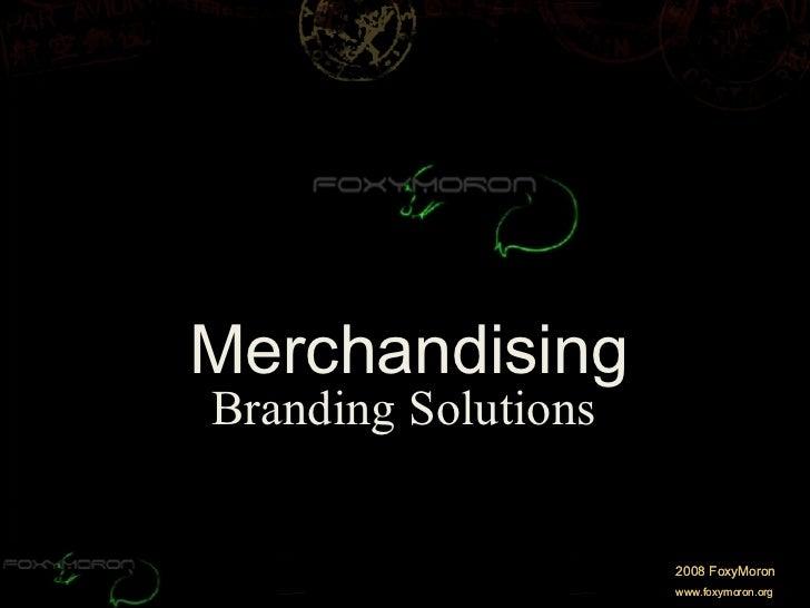 Merchandising Branding Solutions