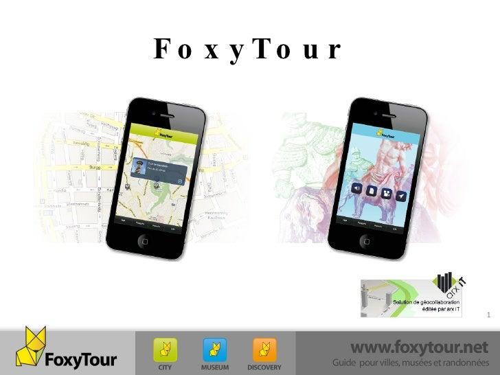 FoxyTour, le guide qui s'adapte à vous