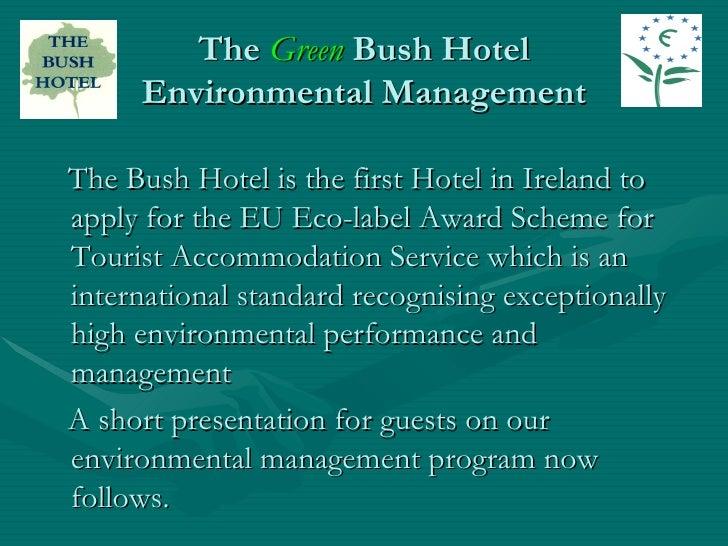 Bush Hotel Environmental Presentation