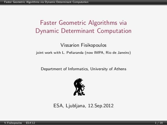 Faster Geometric Algorithms via Dynamic Determinant Computation