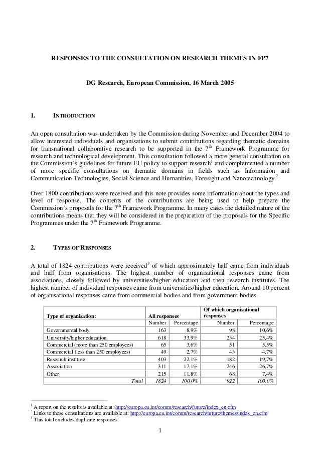 RESPONSES TO THE CONSULTATION ON RESEARCH THEMES IN FP7  DG Research, European Commission, 16 March 2005  1.  INTRODUCTION...