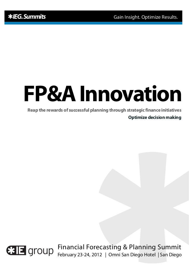 IEG. Summits                                    Gain Insight. Optimize Results.   FP&A Innovation     Reap the rewards of ...