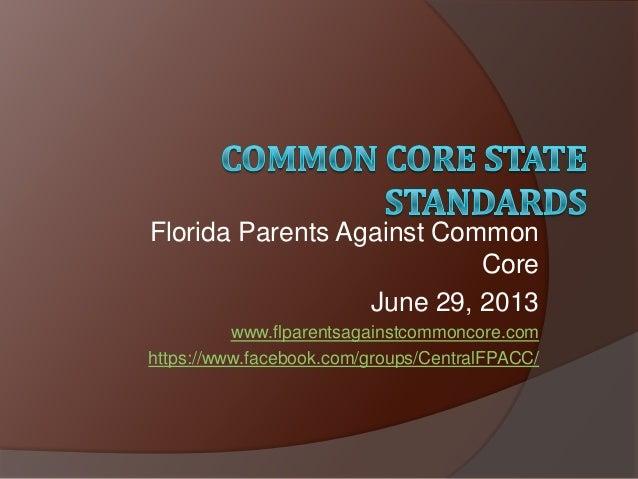 Florida Parents Against Common Core (FPACC) Presentation(1)
